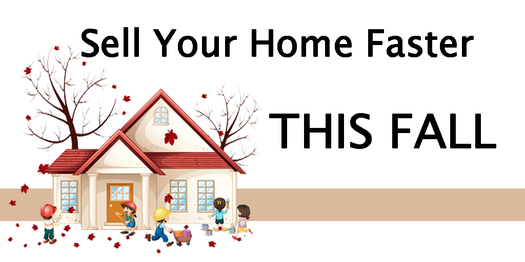 Sell Your Home Faster This Fall