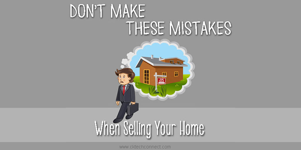 DONT-MAKE-THESE-MISTAKES-WHEN-SELLING-Your-Home