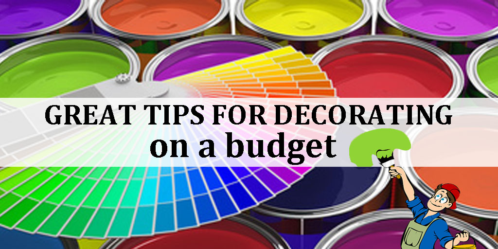 great tips for decorating on a budget