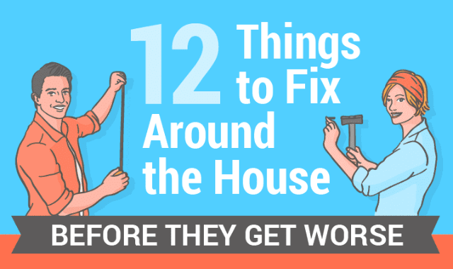 12-things-to-fix-around-the-house-before-they-get-worse
