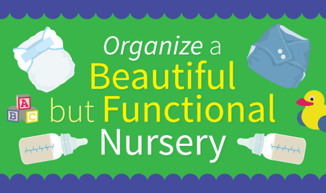 how-to-organize-a-beautiful-functional-nursery