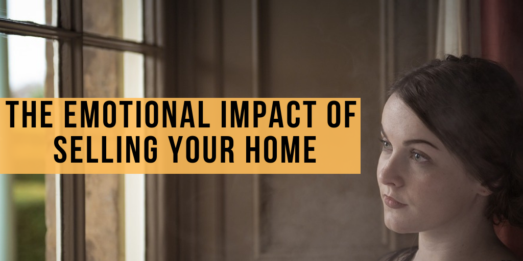 The emotional impact of selling your home